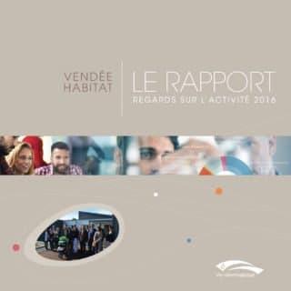 Vendée Habitat - Rapport d'activité 2016