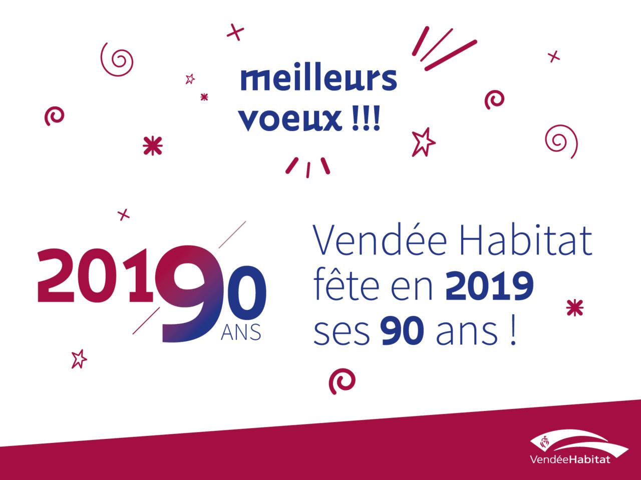 Vendée Habitat vous présente ses meilleurs voeux 2019