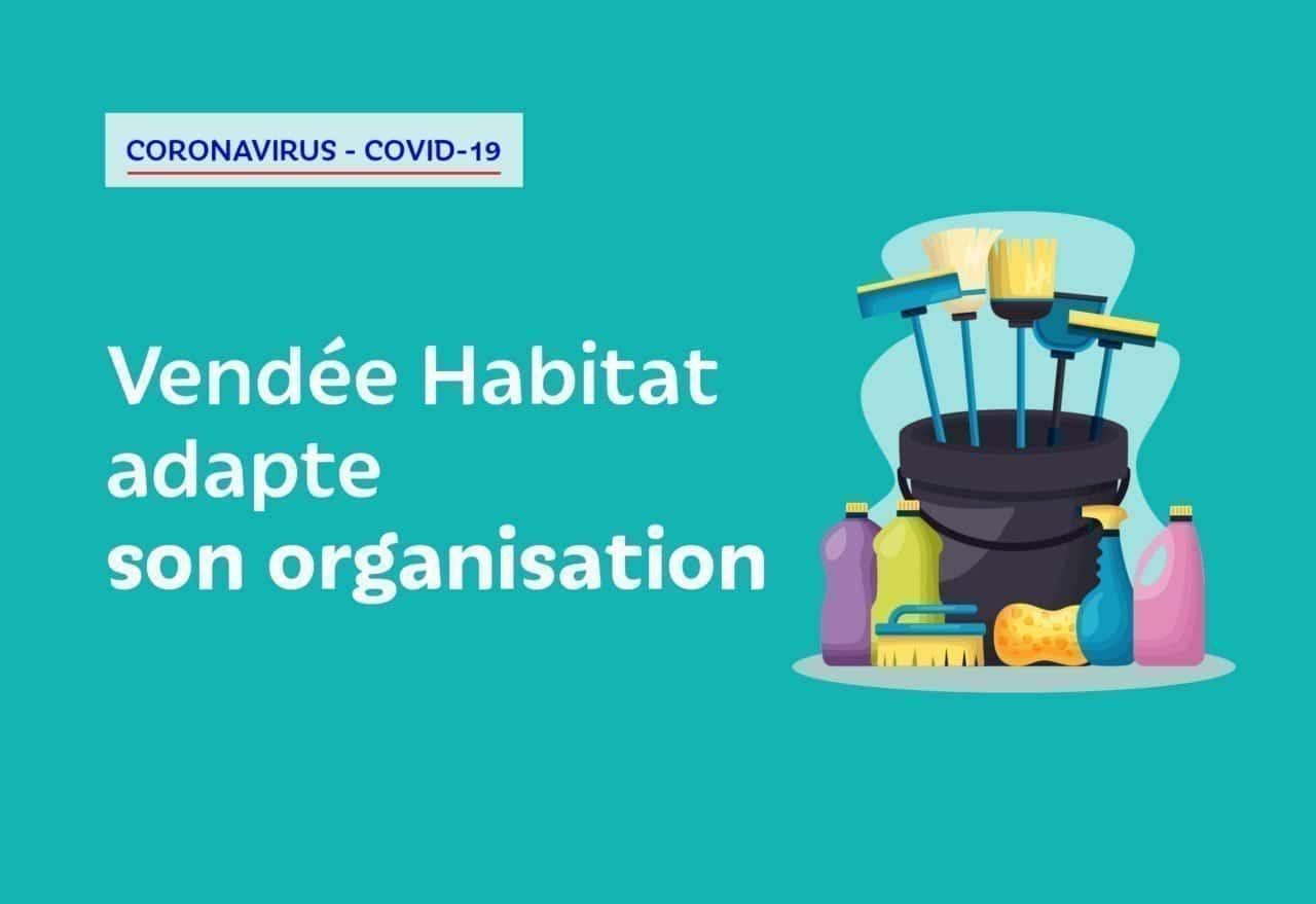 Covid-19 - Service minimum Vendée Habitat adapte son organisation avec son Plan de Continuité d'Activité (PCA)
