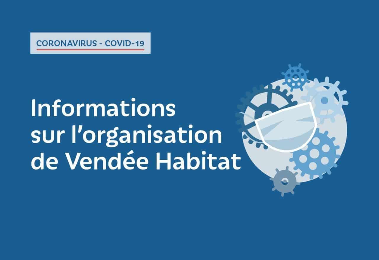 Coronavirus - organisation du déconfinement à Vendée Habitat