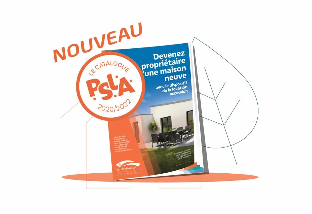 Nouveau PSLA catalogue de maisons en accession 2020-2022 - Vendée Habitat